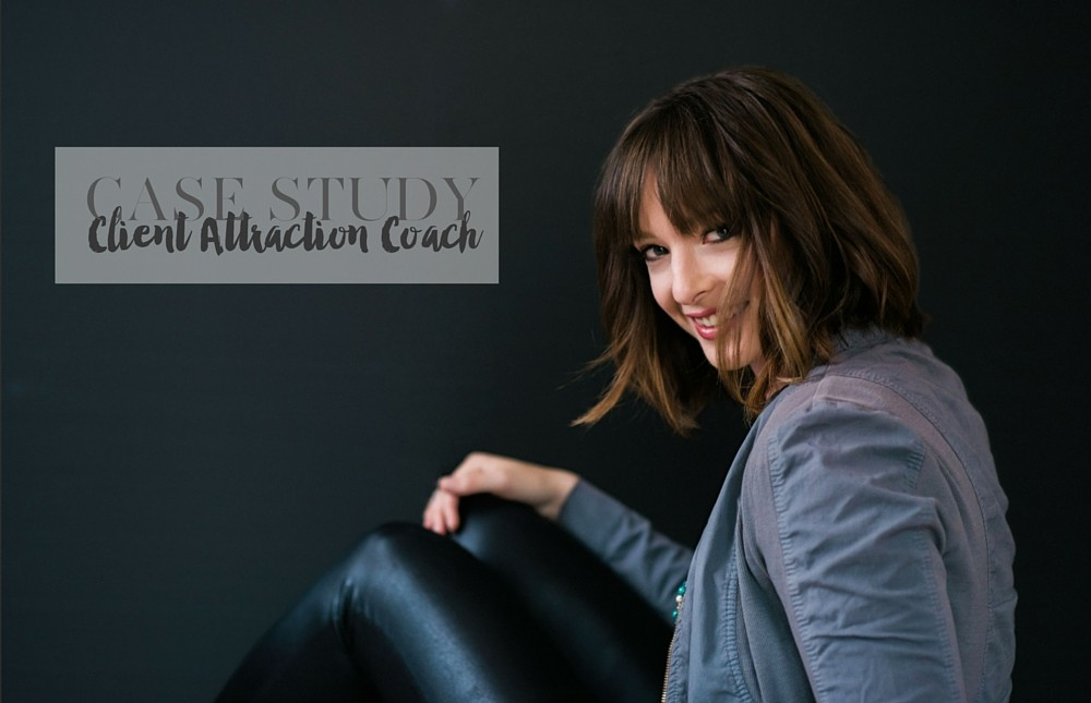brand case study for a client attraction coach