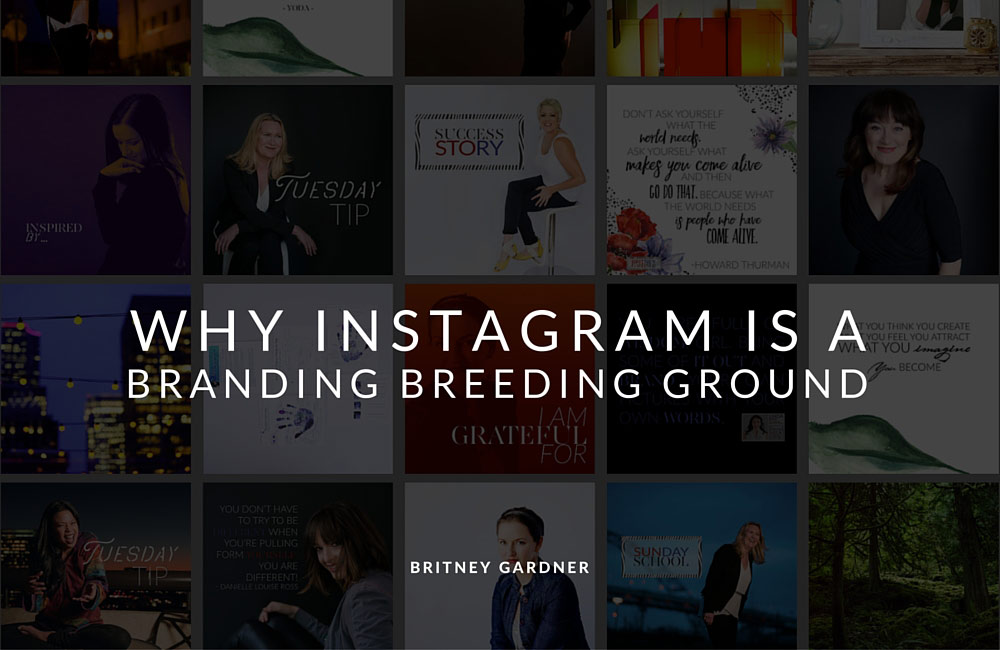 instagram is a branding breeding ground