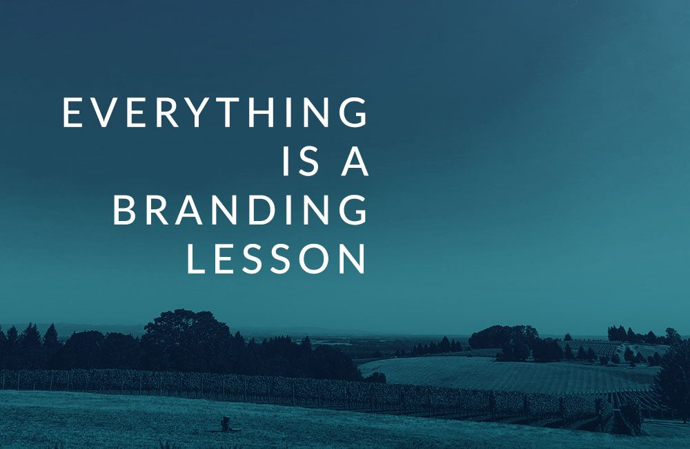 everything is a branding lesson