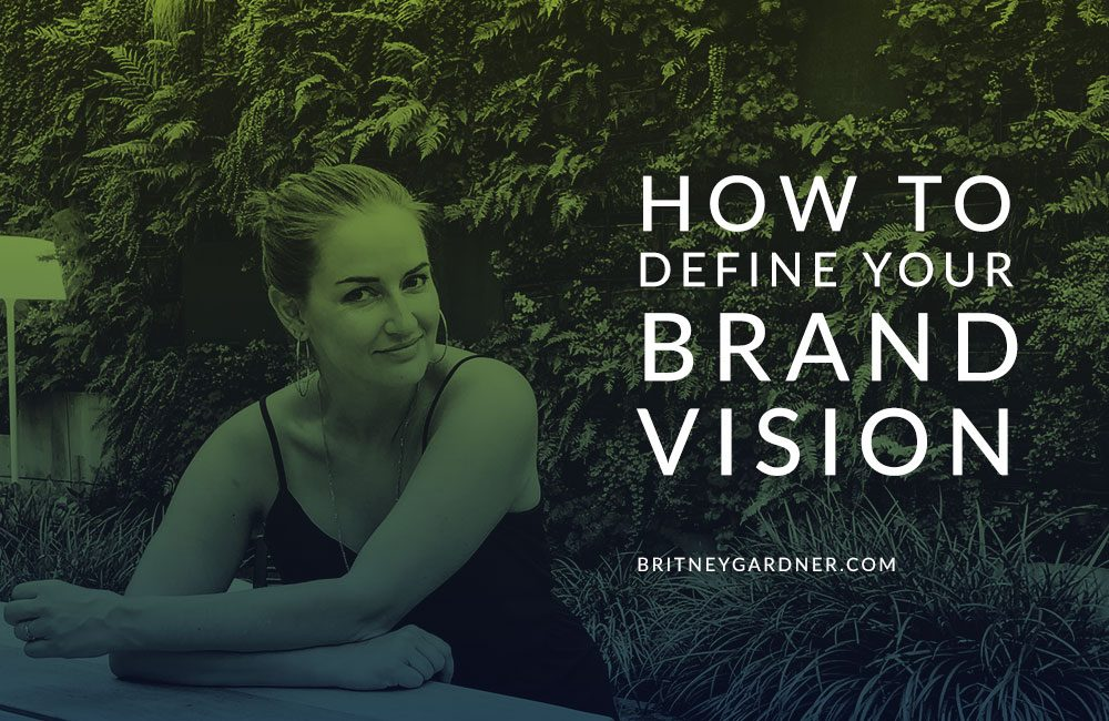 how to define your brand vision