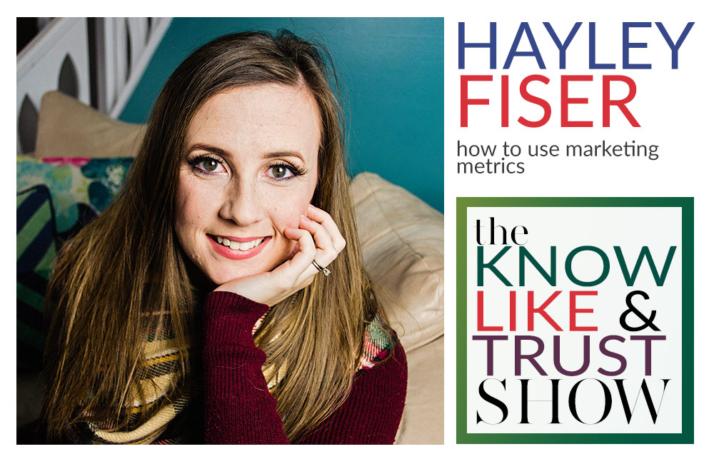 how to use marketing metrics with hayley fiser