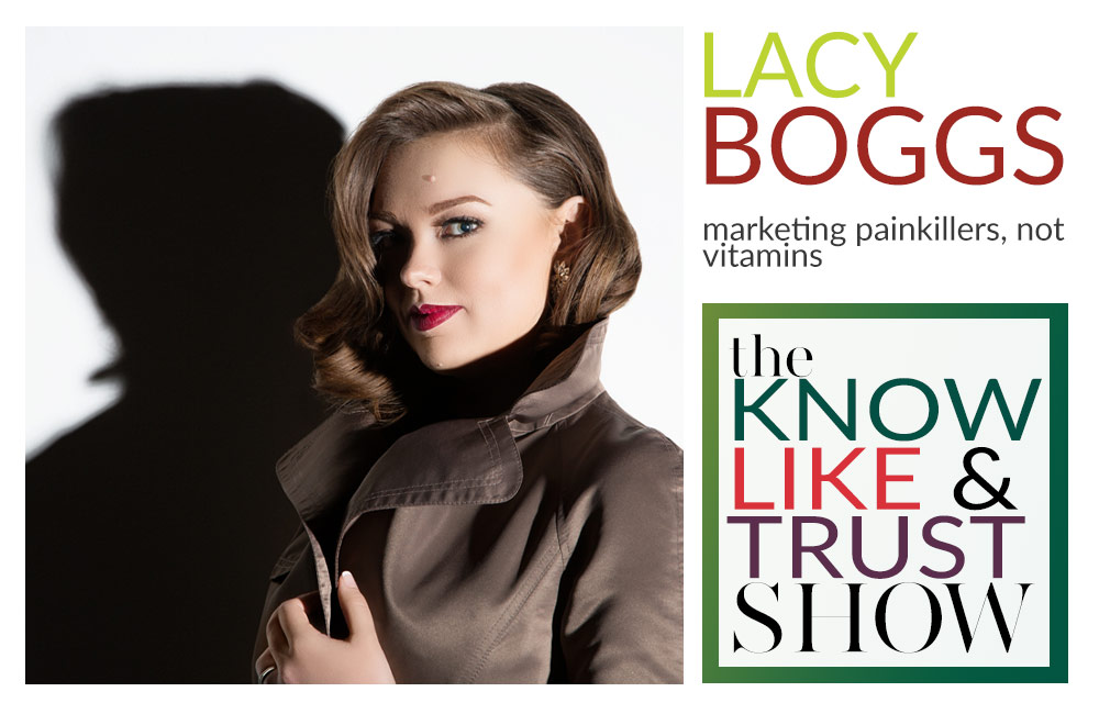 content strategist lacy boggs on the know, like and trust show