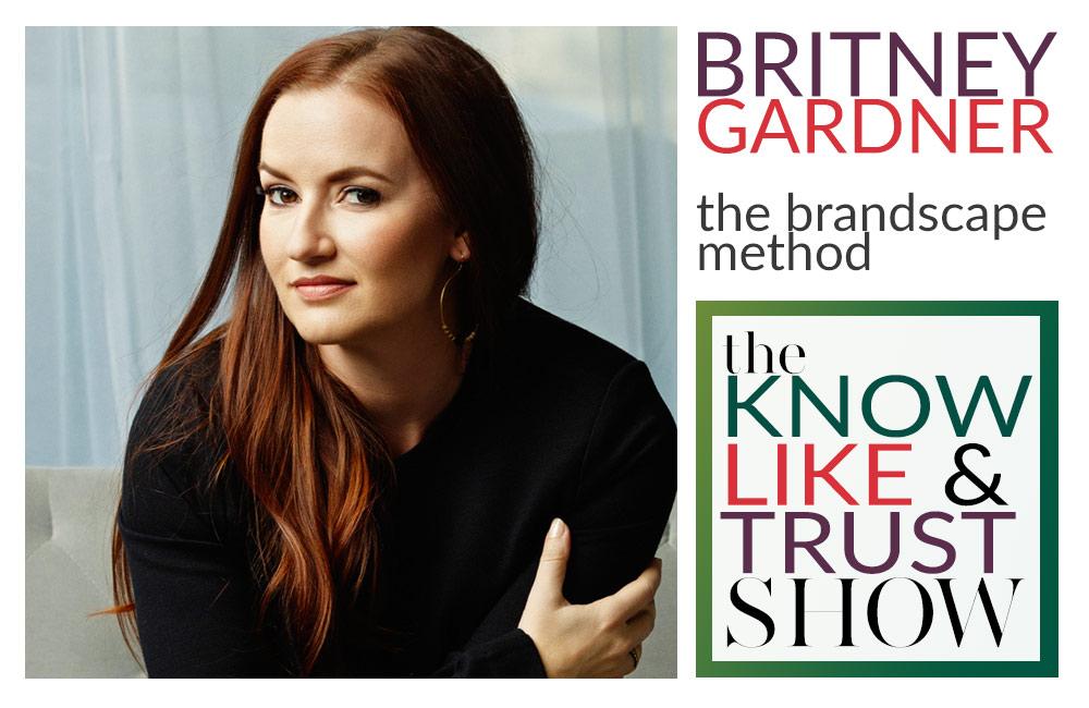 the brandscape method by britney gardner, brand strategist