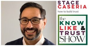 stace caseria on the know like and trust show