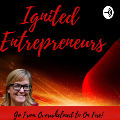 Ignited Entrepreneurs podcast feature